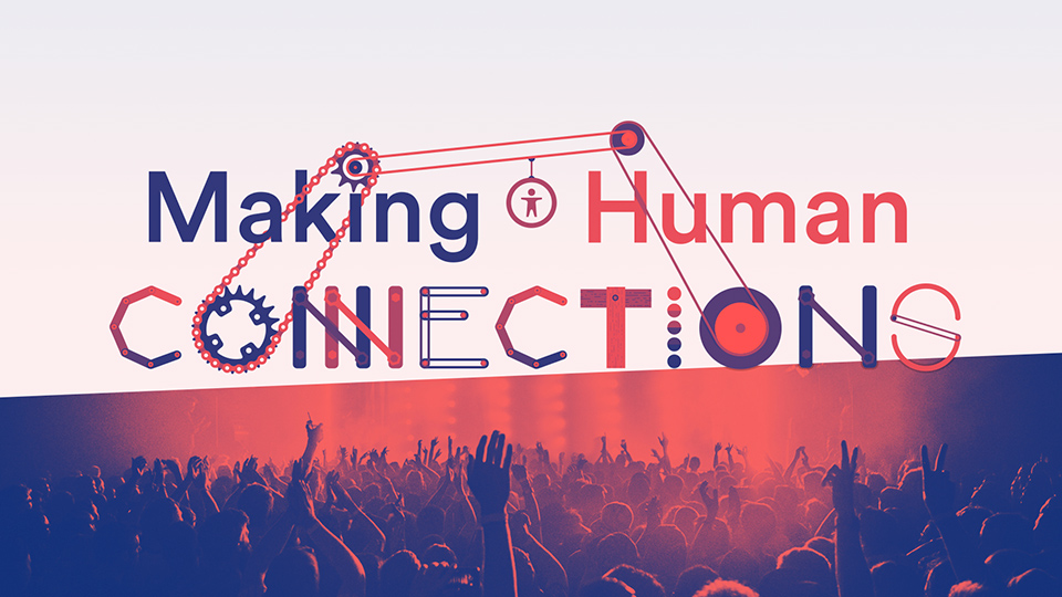 Making Human Connections